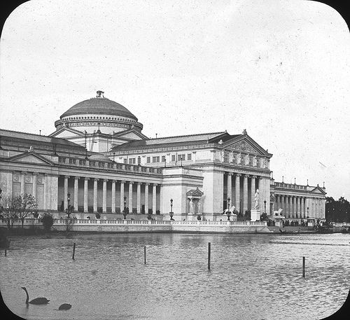 Chicago World's Columbian Exposition in 1893 Museum of Science and Industry